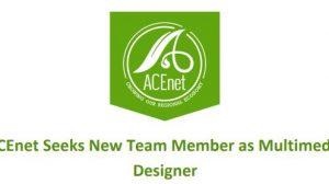 ACEnet Seeks Multimedia Designer